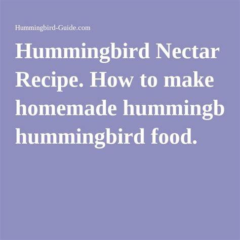 how to make hummingbird nectar 1000 ideas about homemade hummingbird food on pinterest homemade hummingbird nectar recipe