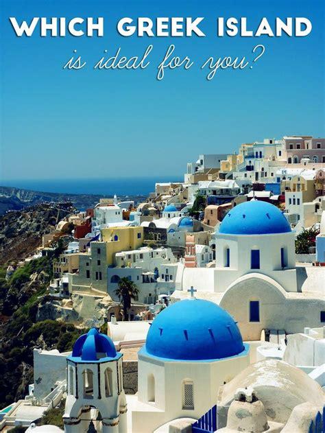 25 Best Ideas About Greek Islands On Pinterest Places