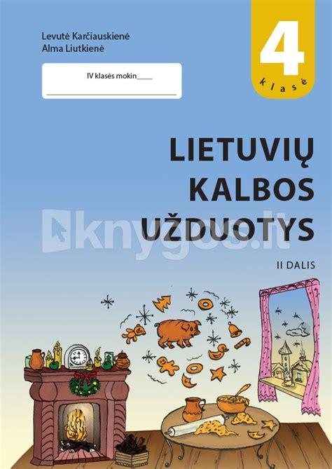 Lietuvių kalbos užduotys 4 klasei. 2 dalis - Knygos.lt