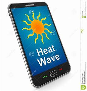 Heat Wave On Mobile Means Hot Weather Stock Illustration