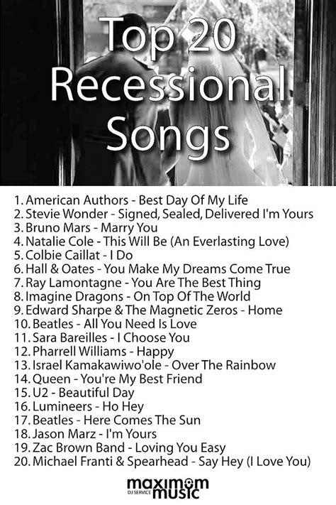 wedding ceremony songs best 25 wedding recessional songs ideas on pinterest wedding recessional music recessional