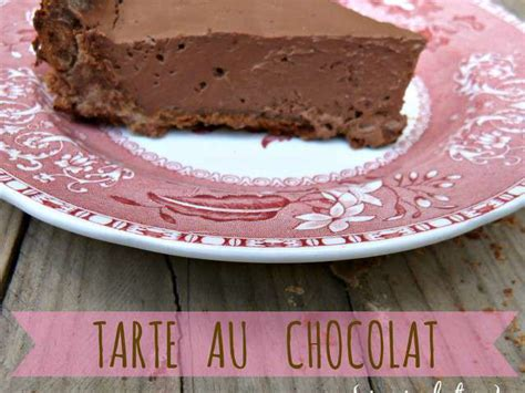 recette tarte au chocolat sans pate recettes de tarte au chocolat 12