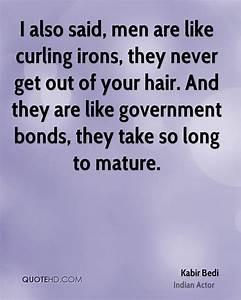 Kabir Bedi Quot... Funny Kabir Quotes