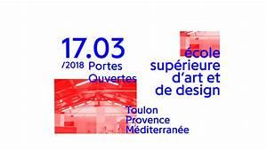Journée Porte Ouverte Peugeot 2018 : journ e portes ouvertes cole sup rieure d 39 art et design toulon provence m diterran e ~ Medecine-chirurgie-esthetiques.com Avis de Voitures