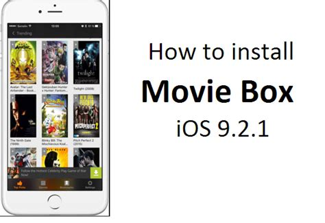how to install moviebox on iphone how to install box on ios 9 2 1 for iphone