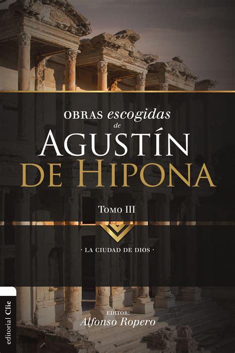 obras escogidas de agustin de hipona tomo  en colecciones