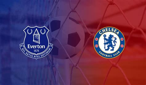 Everton vs Chelsea: Match preview, team news and prediction