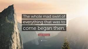 Jack Kerouac Qu... Swirl Quotes