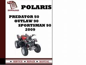 Polaris Predator 50 Outlaw 90 Sportsman 90 2009 Workshop Service Re