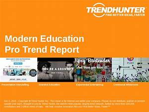 Custom Modern Education Trend Report & Custom Modern ...