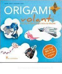 Origami Volanti by Origami Volanti Ono Mari Ono Roshin Il Trama