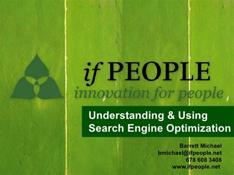 Understanding Search Engine Optimization by Understanding Using Search Engine Optimization