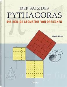 Satz Des Pythagoras Kathete Berechnen : der satz des pythagoras die heilige geometrie von dreiecken i f r euro i jetzt kaufen ~ Themetempest.com Abrechnung