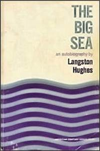 Langston Hughes The Big Sea « A'Lelia Bundles