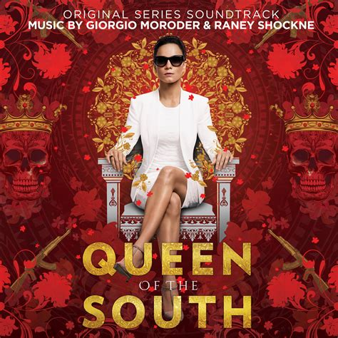 Queen Of The South (Original Series Soundtrack) | Giorgio ...