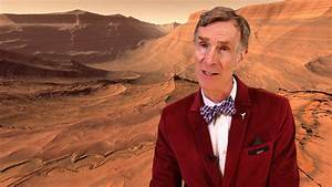 Bill Nye says he wants to go to Mars, but there's a catch ...