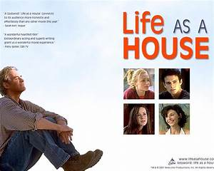 Life as a House images Life as a House HD wallpaper and ...