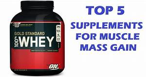 Muscle Palace  Top 5 Supplements For Muscle Mass Gain