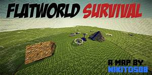 FlatWorld Survival Map! Lots of Challenges/Fun! Over 25000 ...