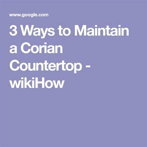 how to get rid of scratches on corian countertops best 25 corian countertops ideas on kitchen