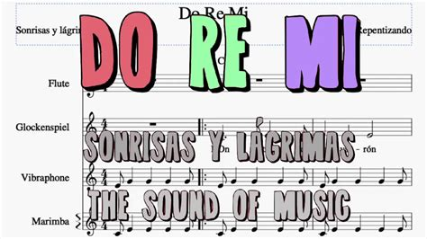 Be sure to check out the the sound of music merchandise to the right. 'Do Re Mi' Sonrisas y lágrimas/ The sound of music / Notes+Lyrics+Chords - YouTube