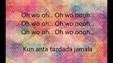 Kun Anta Lyrics (rumni + Translation
