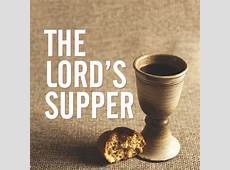 The Lord's Supper – 3122017 Spotswood Baptist Church