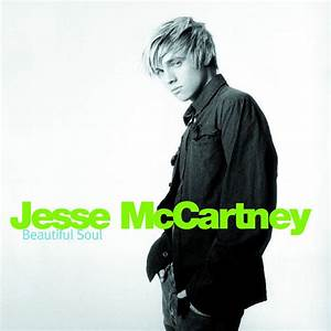 Jesse McCartney – Beautiful Soul Lyrics | Genius Lyrics