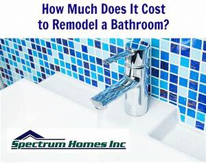 cost to remodel a bathroom in portland spectrum homes With how much does it cost to get a bathroom fitted