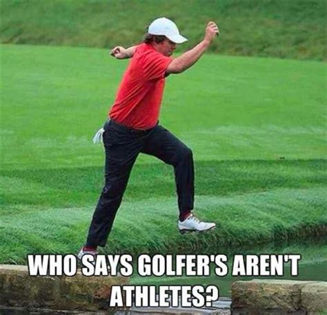 Funny Golf Meme - who says golfers aren t athletes 12 pics