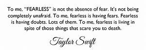 Fearless Girl Taylor Swift Quotes. QuotesGram