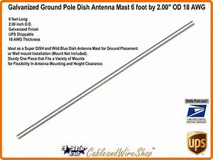 6 U0026 39  Foot X 2 00 U0026quot  Od Satellite Dish Antenna Ground Mast Pole