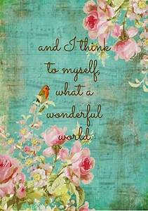 And I think to myself what a wonderful world! #quotes # ...