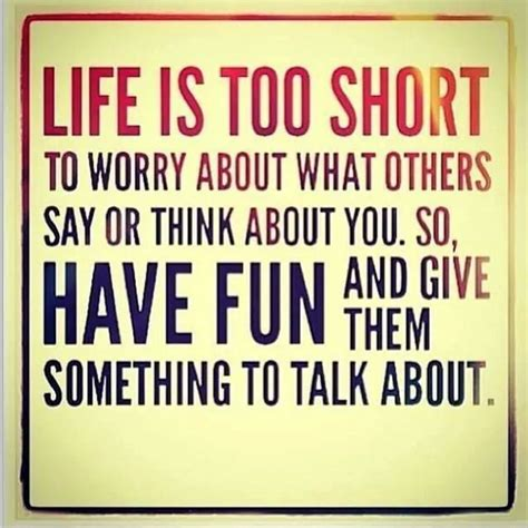 Life Quote Memes - life is too short funny memes