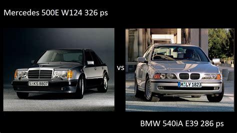 mercedes vs bmw ads mercedes 500e w124 326 ps vs bmw 540ia e39 286 ps