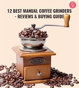 12 Best Manual Coffee Grinders  U0026 Buying Guide