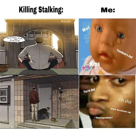 Killing Stalking Memes - i love making killing stalking memes k i l l i n g s t a l k i n g pinterest anime and