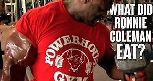 Watch  What Did Ronnie Coleman Eat To Get Into Olympia Shape
