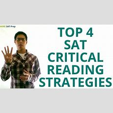 4 Sat Critical Reading Strategies To Raise Your Sat Score Youtube