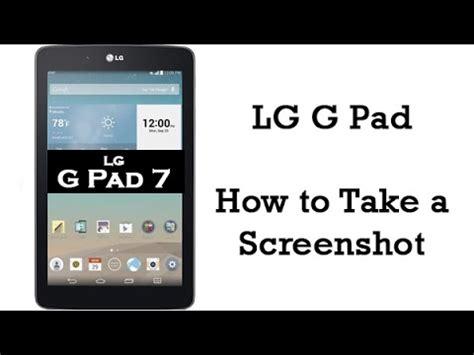 how to screenshot on an lg phone lg g pad how to take a screenshot h2techvideos