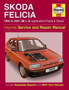 Haynes Manual Skoda Felicia Petrol  U0026 Diesel  1995
