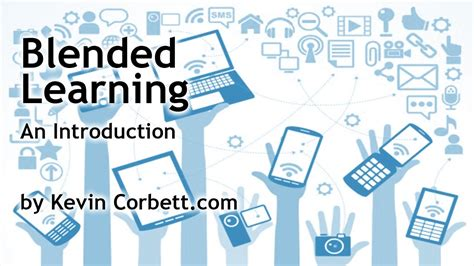 blended learning  introduction  blended learning