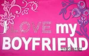 i love my boyfriend - 1280 / 800 Wallpaper