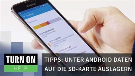 tipps unter android daten auf die sd karte auslagern