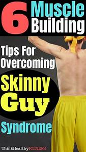 Build Muscle  How To Guide For Skinny Guys