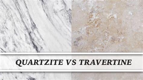 quartzite vs travertine countertop comparison