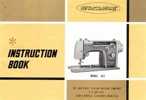 New Home Model 447 Sewing Machine Instruction Manual