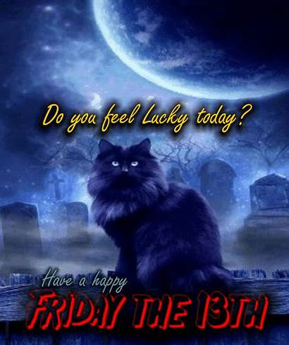 Lucky Today Feel Friday 13th Ecard Greetings