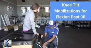 Knee Tilt Mobilizations
