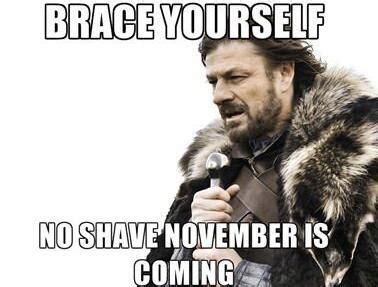 No Shave November Meme - photos no shave november memes pics beards moustaches heavy com page 10